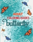Adult Coloring Books Butterfly: Beautiful Butterflies. Cover Image