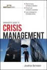 Manager's Guide to Crisis Management (Briefcase Books) Cover Image