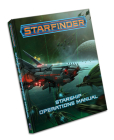 Starfinder Rpg: Starship Operations Manual Cover Image