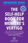 Meniere Man. The Self-Help Book For Meniere's Vertigo. Cover Image