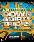 Photoshop Down & Dirty Tricks for Designers (Voices That Matter) Cover Image