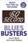 :60 Second Blues Busters: Quick Pick-Me-Up Remedies Cover Image