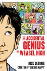 The Accidental Genius of Weasel High Cover Image