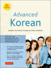 Advanced Korean: Includes Sino-Korean Companion Workbook on CD-ROM [With DVD ROM] Cover Image