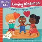 Mindful Tots: Loving Kindness Cover Image