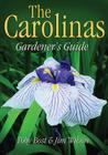Carolinas Gardener's Guide Cover Image