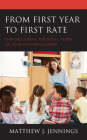 From First Year to First Rate: Thriving During the Initial Years of Your Teaching Career Cover Image