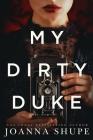 My Dirty Duke: A Victorian Novella Cover Image