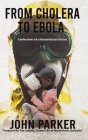 From Cholera to Ebola Cover Image