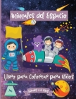 Libro para colorear de animales espaciales para niños de 4 a 8 años: Fantásticas páginas para colorear del espacio exterior para niños de 2 a 4 años c Cover Image