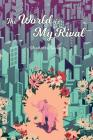 The World Is My Rival Cover Image