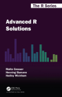 Advanced R Solutions (Chapman & Hall/CRC the R) Cover Image