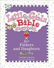 Little Girls Bible Storybook for Fathers and Daughters Cover Image