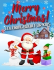 Merry Christmas ! Coloring Book for Kids Cover Image