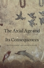 Axial Age and Its Consequences Cover Image