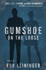 Gumshoe on the Loose (The Mortimer Angel Series #3) Cover Image
