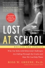 Lost at School: Why Our Kids with Behavioral Challenges are Falling Through the Cracks and How We Can Help Them Cover Image