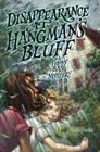 Disappearance at Hangman's Bluff (Felony Bay Mysteries #2) Cover Image