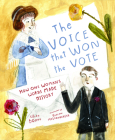 The Voice That Won the Vote: How One Woman's Words Made History Cover Image