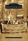 Irish Cleveland (Images of America) Cover Image