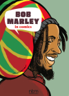 Bob Marley in Comics! (NBM Comics Biographies) Cover Image