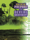 How Do We Prepare for Severe Weather? Cover Image