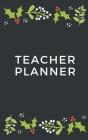 Teacher Planner: Pocket Agenda 2020 Calendar and Organizer Notebook Cover Image