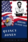 Quincy Jones Americana Coloring Book: Patriotic and a Great Stress Relief Adult Coloring Book Cover Image
