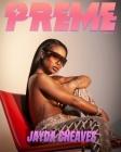 Preme Magazine: Jayda Cheaves, 6LACK Cover Image