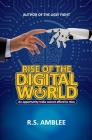 Rise of the Digital World: An opportunity India cannot afford to miss Cover Image