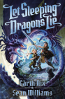Let Sleeping Dragons Lie (Have Sword, Will Travel #2) Cover Image