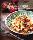 Sicilia in Cucina/The Flavours of Sicily Cover Image