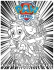 Coloring Book for Kids: Paw Patrol And Amazing 120 Pages Coloring Book large With illustrations Great Coloring Book for Boys, Girls, Toddlers, Cover Image