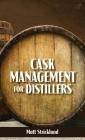 Cask Management for Distillers Cover Image