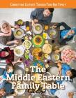 The Middle Eastern Family Table Cover Image