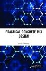 Practical Concrete Mix Design Cover Image