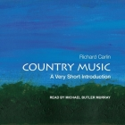 Country Music Lib/E: A Very Short Introduction Cover Image