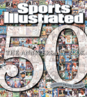 Sports Illustrated the 50th Anniversary Book: 1954-2004 Cover Image