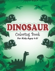 Dinosaur Coloring Book for Kids Ages 4-8!: Little Dinosaur Coloring Book Perfect for kids (volume 4) Cover Image