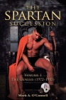 The Spartan Succession: Volume 1: The Genesis (1972-1985) Cover Image