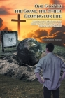 One Foot in the Grave, the Other Groping for Life: Lessons for Christians' and Christianity's Survival in the Twenty-First Century Cover Image