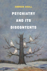 Psychiatry and Its Discontents Cover Image
