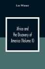 Africa And The Discovery Of America (Volume Ii) Cover Image