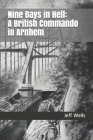 Nine Days in Hell: A British Commando in Arnhem Cover Image