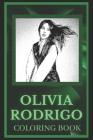 Olivia Rodrigo Coloring Book: Spark Curiosity and Explore The World of Olivia Rodrigo Cover Image