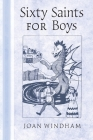 Sixty Saints for Boys Cover Image