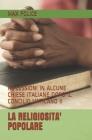 La Religiosita' Popolare: Riflessioni in Alcune Chiese Italiane Dopo Il Concilio Vaticano II Cover Image
