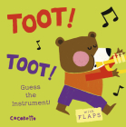 What's That Noise? Toot! Toot!: Guess the Instrument! Cover Image