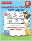Coloring and Tracing Book for Kids: Letter Tracing and Coloring for Kids-Ages 3+ Cover Image