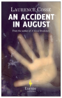 An Accident in August: A Novel Cover Image